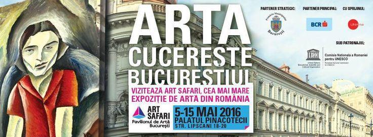 Luxury Adventure - Lust for Life: Art Safari București 2016. Știu ce vei face în wee...