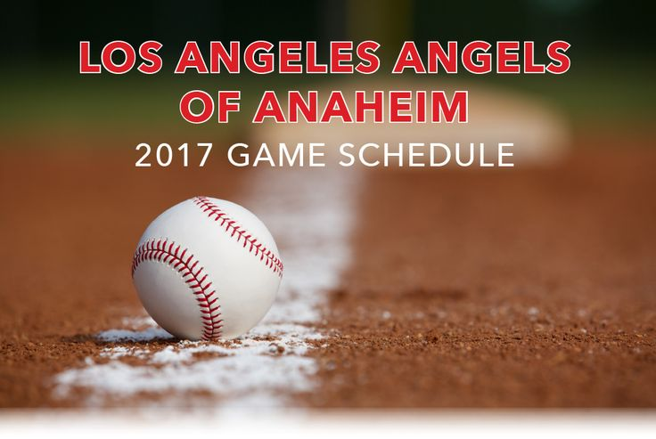 Angels Baseball Schedule 2017