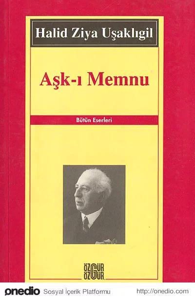 """""""Aşk-ı Memnu"""", (1899 -1900) Halid Ziya Uşaklıgil"""