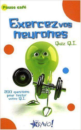 Exercez vos neurones: Amazon.ca: Collectif: Books