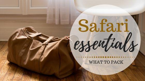 Safari Essentials