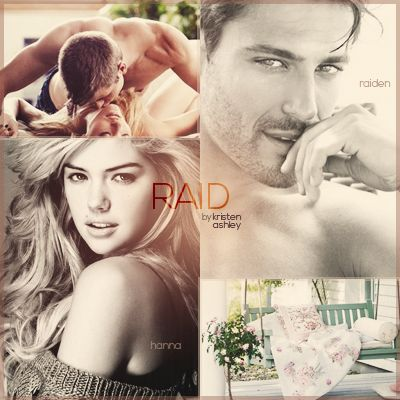 Goodreads | Raid (Unfinished Hero, #3) by Kristen Ashley — Reviews, Discussion, Bookclubs, Lists