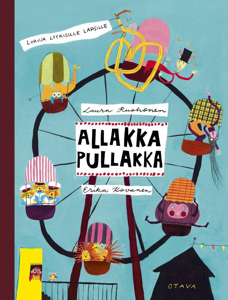 Title: Allakka Pullakka | Author: Laura Ruohonen | Designer: Erika Kallasmaa