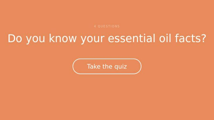 I created this quiz ;) Do you know your essential oil facts?