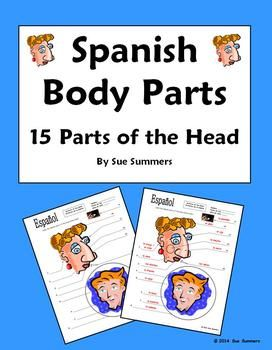Spanish Body Parts - 15 Parts of the Head Diagram to Label by Sue Summers - Cuerpo