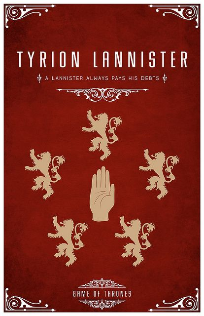 """Tyrion Lannister Personal Sigil - A Hand surrounded by Lions Personal Motto """"A Lannister Always Pays His Debts"""""""