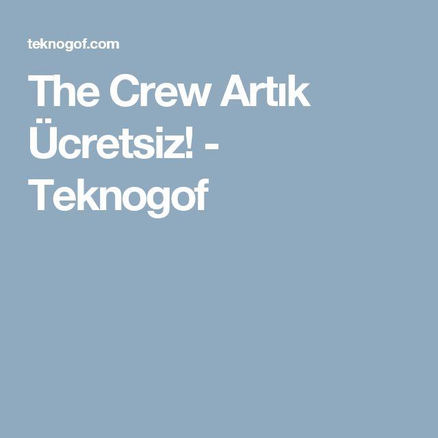The Crew Artık Ücretsiz! - Teknogof