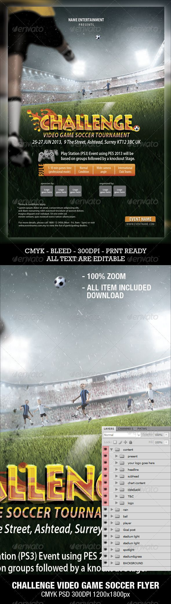 """Soccer Video Game Flyer  #GraphicRiver         Hires rendering, CMYK 300 DPI PSD Layer 1200×1800px. Nice arrangement layer with group. Great for prints, flyer. All item included download. All the font is editable. """"Challenge"""" Font is palatino linotype. Body copy font is myriad pro. You can use your own font.  Some item you may like       Created: 29October12 GraphicsFilesIncluded: PhotoshopPSD Layered:"""