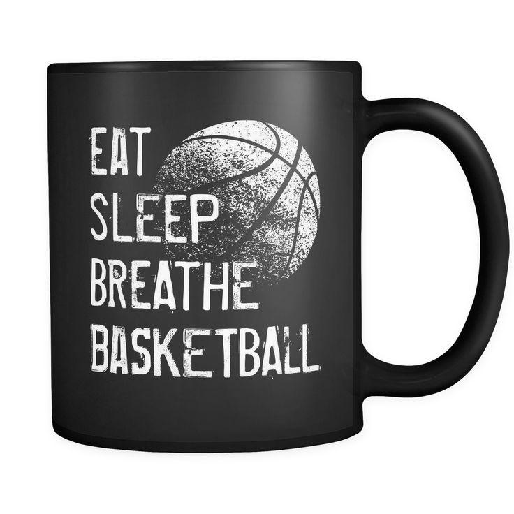 Funny Basketball Coffee Mug (Eat Sleep Breathe Basketball) #basketballfunny