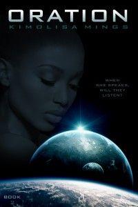 Oration | Kimolisa Mings  A BWWM Sci-fi romance