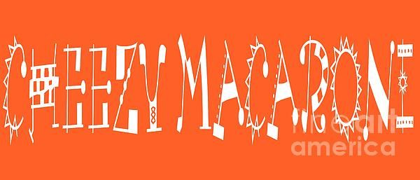 Cheezy Macaroni - Orange - Color - Letter Art by Barbara Griffin