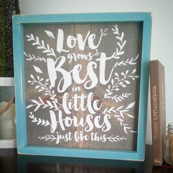 Love grows best in little houses just like this by CASignDesign
