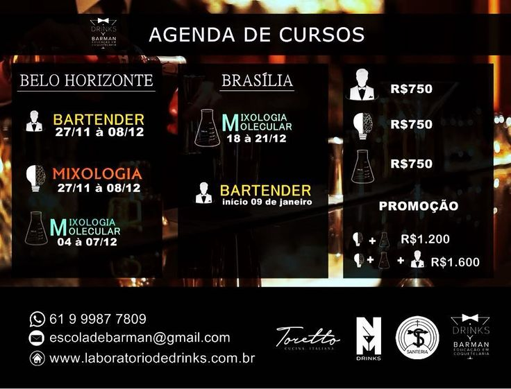 Agenda de cursos em Belo Horizonte e Brasília! Bartender / Mixologia / Mixologia Molecular