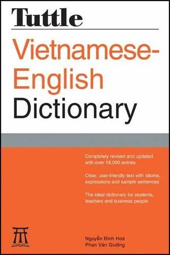 Tuttle Vietnamese-English Dictionary: Completely Revised and Updated Second Edition (Tuttle Reference Dic) by Nguyen Dinh Hoa