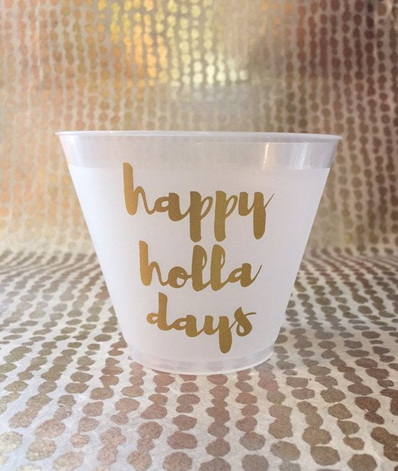 Holiday Christmas Party Cups Happy Holla Days by SunandStarsEvents
