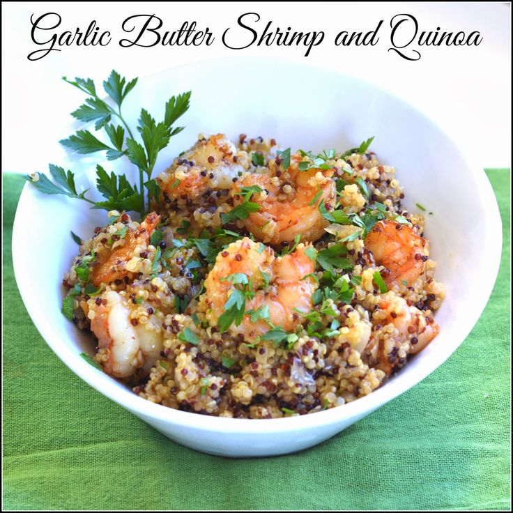 Mom, What's For Dinner?: Garlic Butter Shrimp and Quinoa: Garlic Butter Shrimp, Fish Seafood, Butter Quinoa, Free Food, Dinners, Recipes Seafood, Recipe Seafood, Healthy Food, Gluten Free Recipes