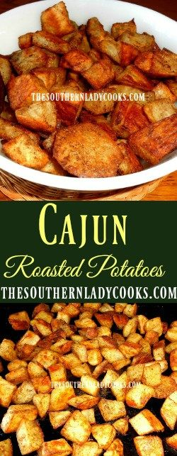 CAJUN OVEN ROASTED POTATOES - The Southern Lady Cooks