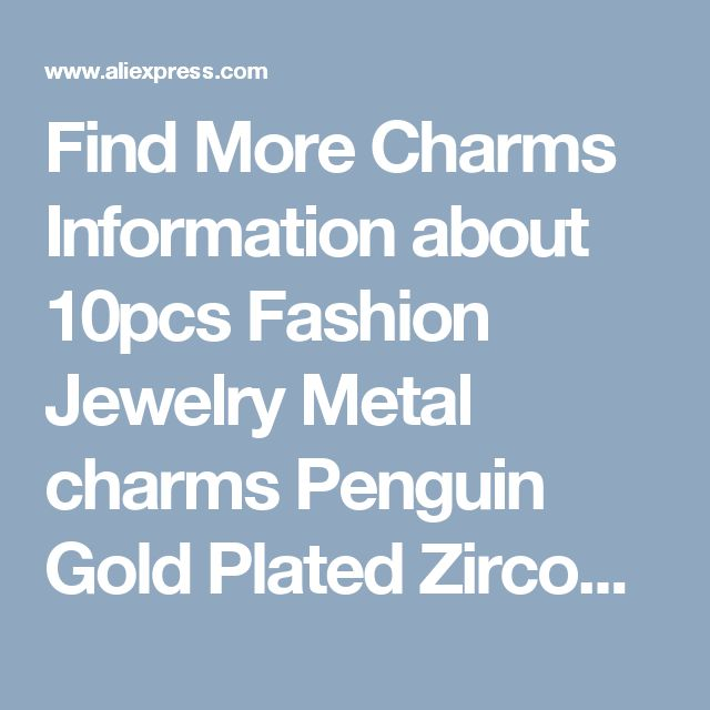 Find More Charms Information about 10pcs Fashion Jewelry Metal charms Penguin Gold Plated Zircon imitation Diamond charm Bracelet Women DIY Accessories,High Quality jewelry princess,China jewelry display cases for sale Suppliers, Cheap jewelry hair accessories from Playful beauty department store on Aliexpress.com