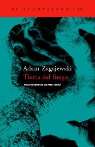 Zagajewski, Adam. Tierra del fuego