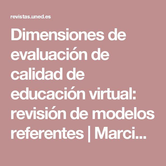 Dimensiones de evaluación de calidad de educación virtual: revisión de modelos referentes | Marciniak | RIED. Revista Iberoamericana de Educación a Distancia
