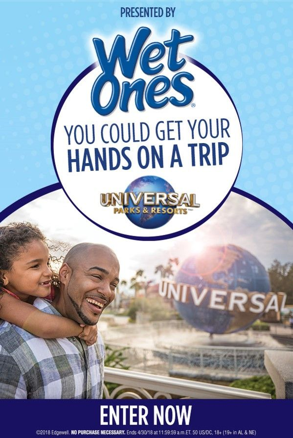 Enter the Wet Ones® Ultimate Summer Vacation Sweepstakes. It's your chance to win a trip for 4 to your choice of either Universal Studios Hollywood™ or Universal Orlando Resort™. Take your pick! Visit www.WetOnesGetaway.com for official rules and to enter daily. No purchase necessary.    Specially-Marked Wet Ones® Hand Wipes Canisters & Travel Packs featuring three of Universal Parks & Resorts™ hit attractions are now available at local retailers through April 30, 2018.
