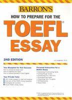 Barron - How to Prepare for the TOEFL Essay