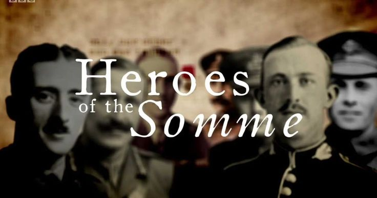 Heroes of the Somme | BBC Documentary - Cosmos Documentaries | Watch Documentary Films Online