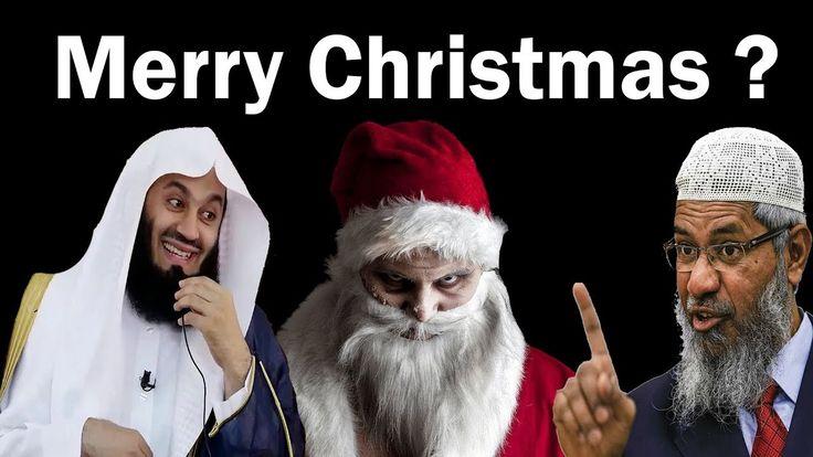 Merry Christmas ? ┇By Mufti Menk, Dr. Zakir Naik, Ahmed Deedat & John Fontain - YouTube