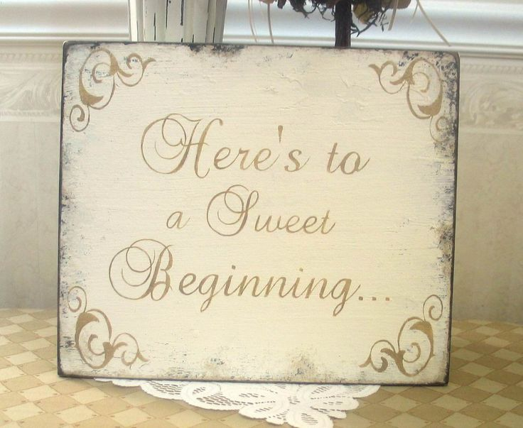 sign in table for weddings | BRIDAL / WEDDING Heres to a sweet beginning candy by SignsByDiane