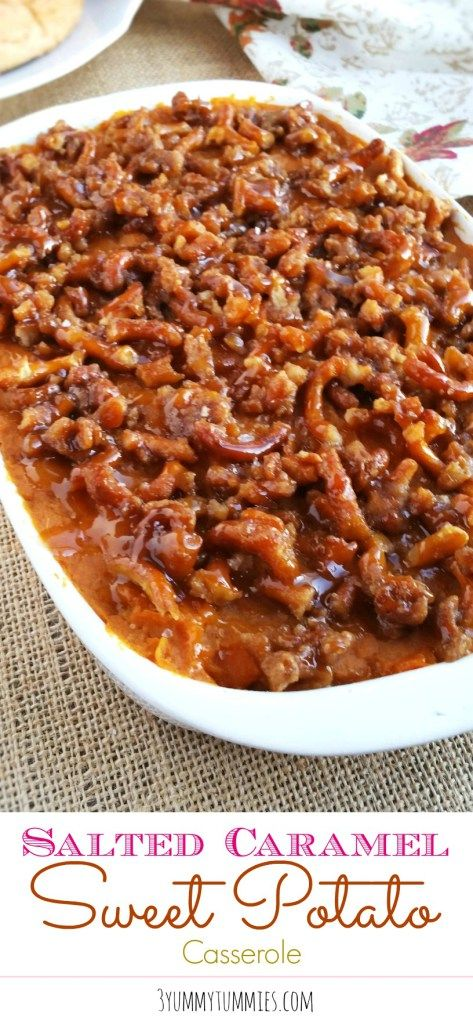 The best Sweet Potato Casserole with a salted caramel topping and candied pretzels!