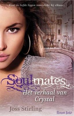 Soulmates. Het verhaal van Crystal. Geschreven door Joss Stirling. Blossombooks.nl