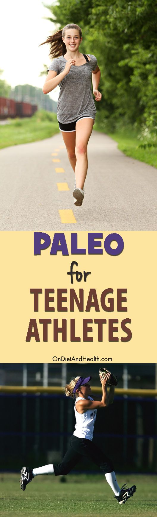 Find out what a Paleo Diet means for teens and teen athletes and what foods would be included // OnDietAndHealth.com