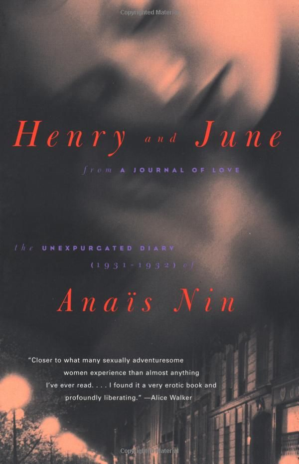 """Henry and June: From """"A Journal of Love"""" -The Unexpurgated Diary of Anais Nin (1931-1932): Anais Nin: 9780156400572: Amazon.com: Books"""