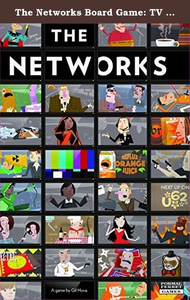 The Networks Board Game: TV from Public Access to Prime Time by Formal Ferret Games. Age range: 13 and up / Number of players: 1 to 5 / Play time: 60 to 90 minutes;Manufacturer: Formal Ferret Games.