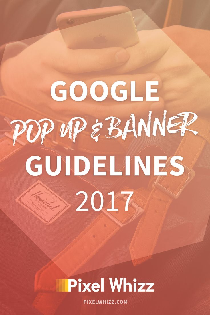Come January 2017, the new Google pop up and banner guidelines for mobile visitors will come into effect. What does that mean for your SEO?