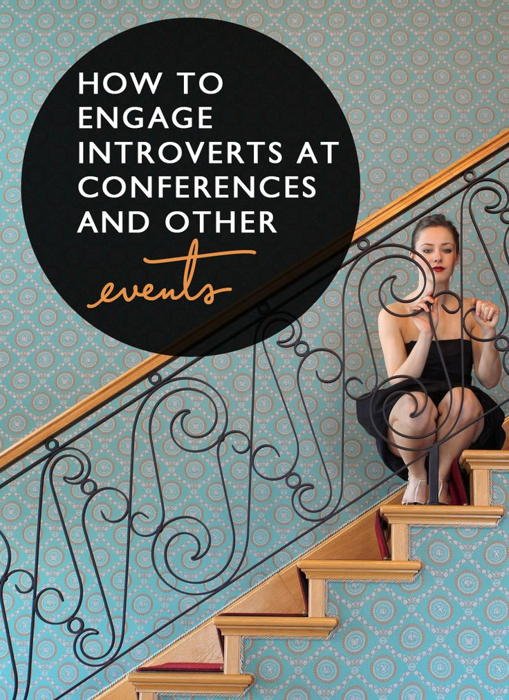 Love this for us #introverts: How to Engage Introverts at Conferences. Post: Event Manager Blog;    Pin design: Me (@Said Gina (blogging // business // design)) because I can't help myself.