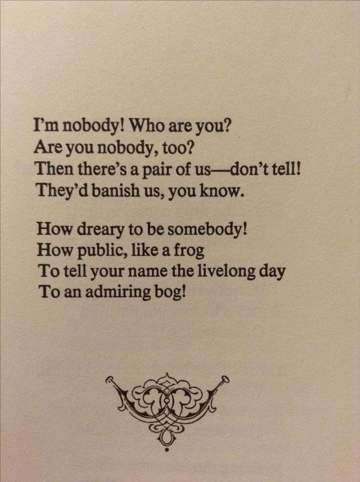 Emily Dickinson-- I'm nobody! Who are you?