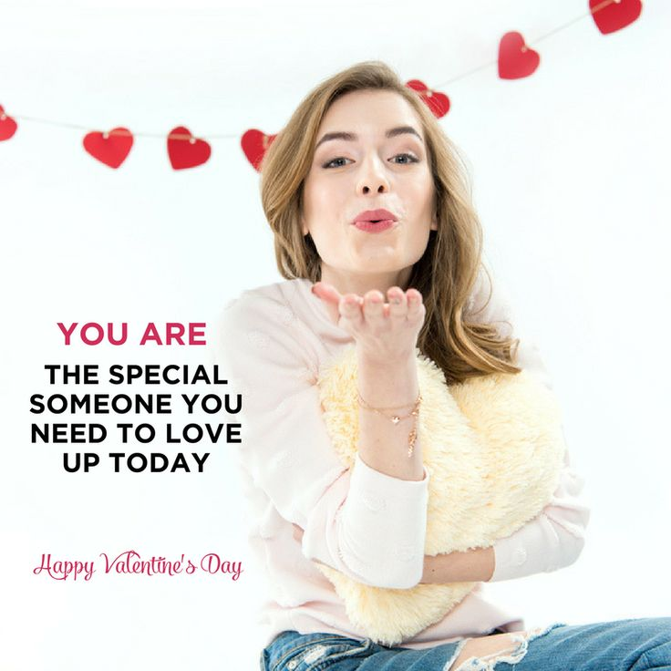 You are the special someone you need to love up today. Love isn't a relationship status. Love is the feeling of gratitude and faith, coupled with acts of appreciation and adoration. I am sending this all to you!  Happy Valentine's Day!