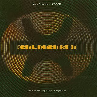 Jazz en la Web: King Crimson - B'Boom Official Bootleg Live In Argentina