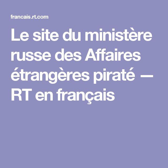 Le site du ministère russe des Affaires étrangères piraté — RT en français