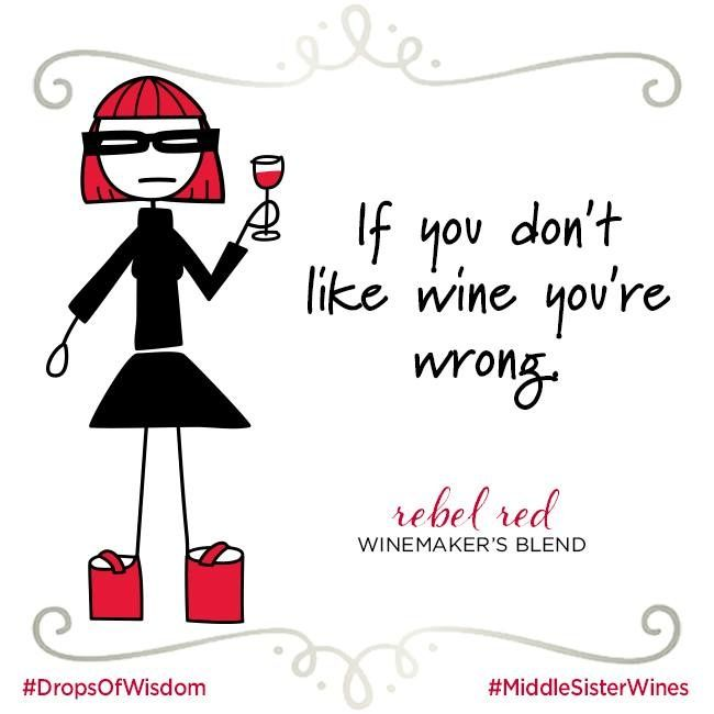 Simple as that.   Do the right thing. Find Middle Sister Wines near you:
