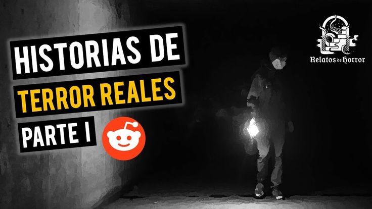HISTORIAS DE TERROR REALES I (RELATOS DE HORROR)