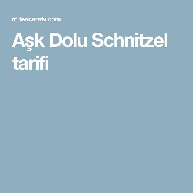 Aşk Dolu Schnitzel tarifi
