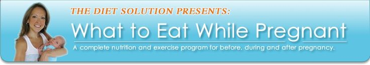 What to Eat While Pregnant. A complete nutrition and exercize program for before, during and after pregnancy.