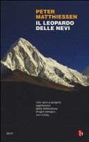 Dusty Pages in Wonderland: Recensione: Il leopardo delle nevi di Peter Matthi...