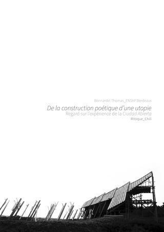 De la construction poétique d'une utopie_Regard sur l'expérience de la Ciudad Abierta