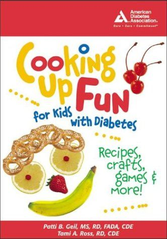 Cooking up Fun for Kids (or the young at heart :) with Diabetes