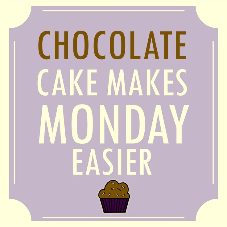 Sayings About Chocolate Cake
