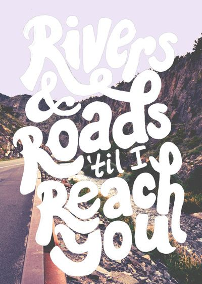 Rivers and roads - the head and the heart
