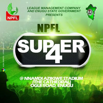NPFL Super 4 Tournament kicks-Off Today in Eungu  NPFL Super 4 Tournament kicks-Off Today in Eungu  The penultimate precursor tourney to the Nigeria Professional Football League season called the NPFL Super4 Tournanment kicks off today 7th December 2016 at the Nnamdi Azikiwe Stadium (aka The Cathedral) in Enugu.  The tournament ushers in the new NPFL season and this year's edition is organised by the League Management Company in conjunction with the Enugu State Government. This year's…